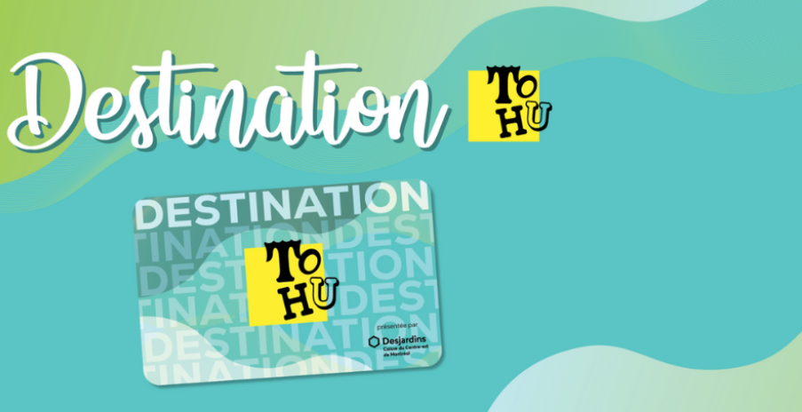 Destination TOHU